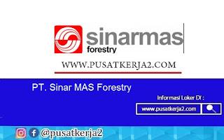 Lowongan Kerja Terbaru SMA SMK D3 S1 Sinar MAS Forestry Juli 2020