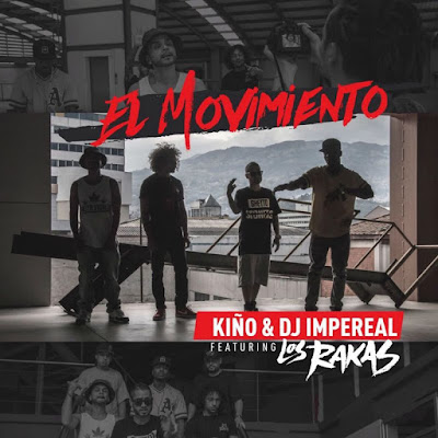 Single: Kiño & DJ Imperial feat. Los Rakas - El Movimiento [2017]