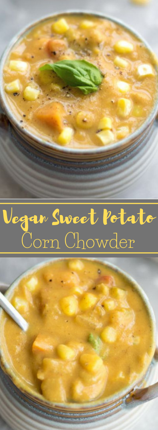 VEGAN SWEET POTATO CORN CHOWDER #vegan #vegetarian #potato #corn #easy