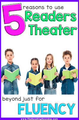 Reader's Theater is an extremely effective and engaging strategy for fluency practice. It allows students to practice reading fluently and expressively in an authentic manner. But did you realize you can also use it to work on vocabulary, comprehension, and writing skills? Read these 5 simple ways to use Reader's Theater for more than just fluency practice! #thereadingroundup #readerstheater #fluency