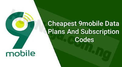 Cheapest 9mobile Data Plans And Subscription Codes