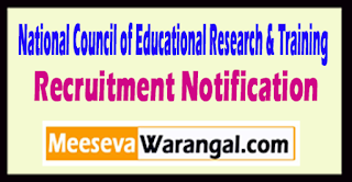 NCERT National Council of Educational Research & Training Recruitment Notification 2017 Last Date 11-05-2017
