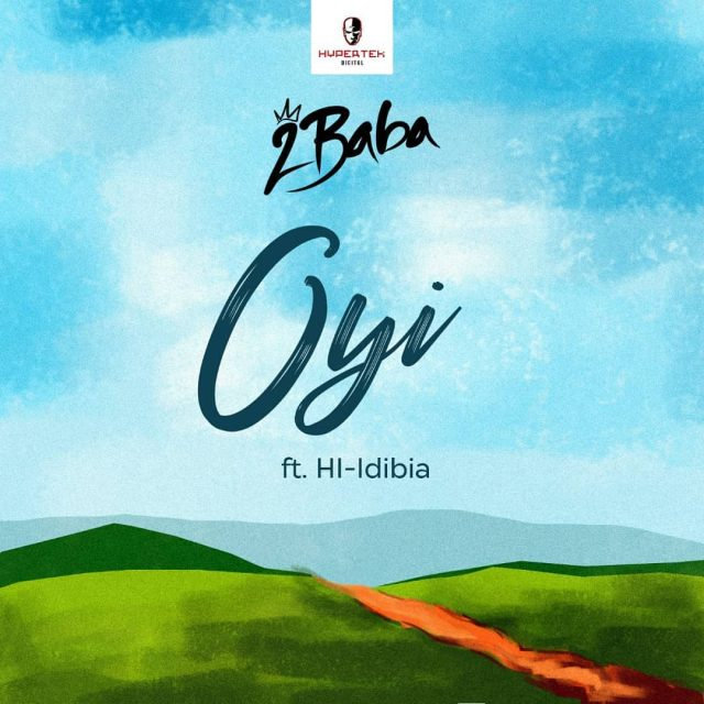 AUDIO Mp3: 2baba - Oyi (Official Music). || NEW SONG