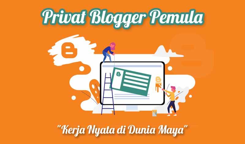 jasa-privat-blogger-untuk-pemula-sampai-menghasilkan