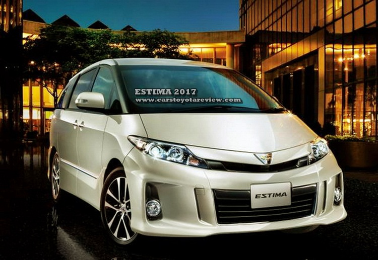 Toyota Estima 2017 New Review And Specs