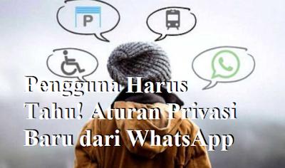 Aturan Privasi Baru dari WhatsApp