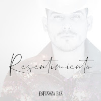 Espinoza Paz - Resentimiento Single