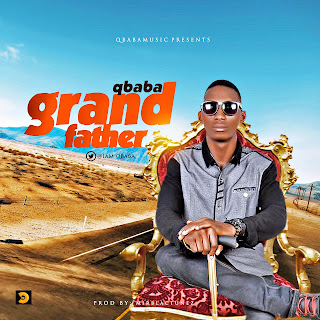 QBaba – Grand Father(Prod. by Mirblactunes) 1