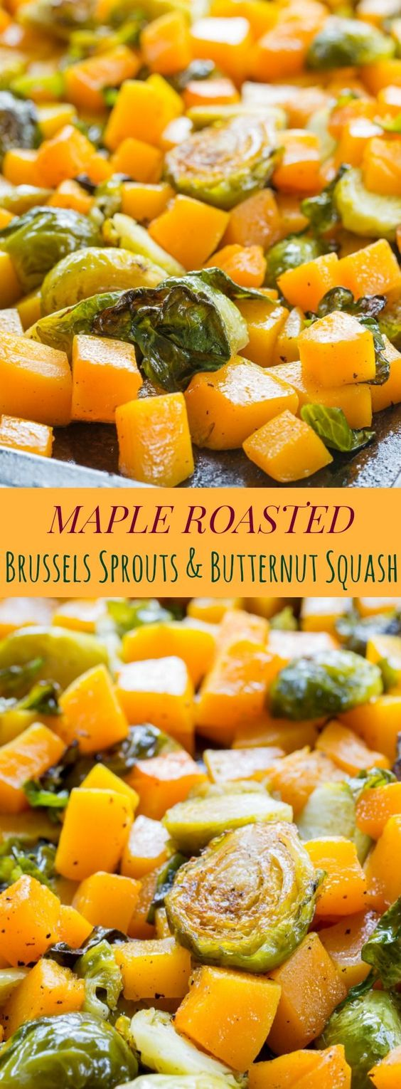 MAPLE ROASTED BRUSSELS SPROUTS AND BUTTERNUT SQUASH #maple #brussels #sprouts #butternut #squash #vegetarian #vegetarianrecipes #veggies #veganrecipes