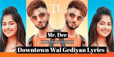 downtown-wal-gediyan-lyrics