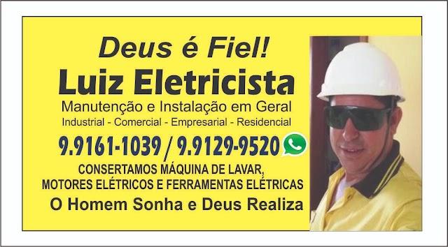 Luiz Eletricista, agende uma visita