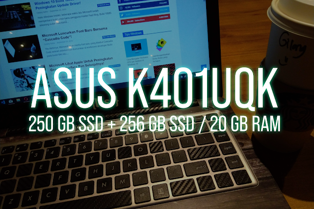 Masalah Dengan RAM Di Laptop Asus K401UQK - 2020