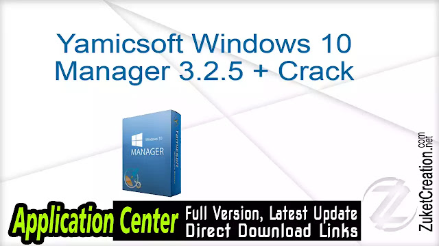 Yamicsoft Windows 10 Manager 3.2.5 + Crack