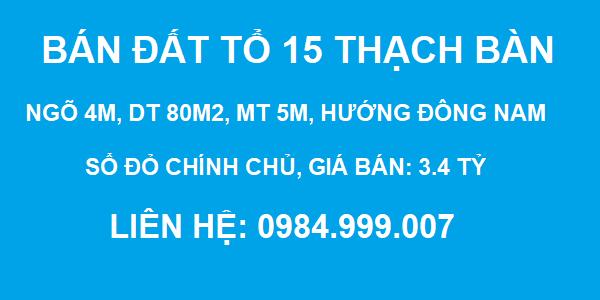 Bán đất Tổ 15 Thạch Bàn, ô tô vào nhà, DT 80m2, MT 5m, hướng Đông Nam, 3.4 tỷ, 2020