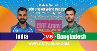 40th Match Bangladesh vs India World Cup 2019 Today Match Prediction