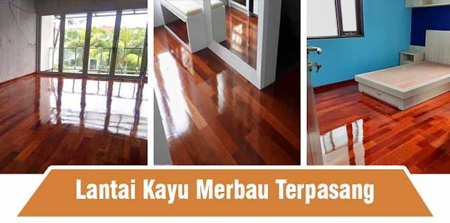 lantai kayu merbau contoh terpasang