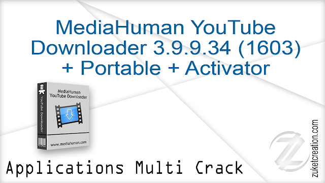MediaHuman YouTube Downloader 3.9.9.34 + Portable + Activator