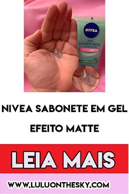NIVEA SABONETE EM GEL CONTROLE DO BRILHO EFEITO MATTE
