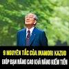 9 Nguyên tắc của Inamori Kazuo giúp bạn nâng cao tư duy & khả năng kiếm tiền