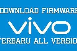 Kumpulan Firmware Vivo Official Indonesia Terbaru + Tutorial Flash
