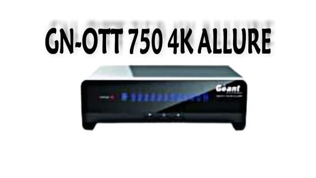 تحديث جديد لجهاز GN-OTT 750 4K ALLURE اصدار 3.9.4