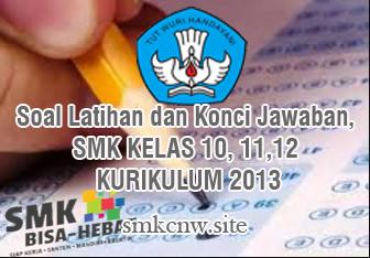 Contoh Soal Bahasa Inggris Kelas XI SMK Semester 2 Genap K 13 Bеѕеrtа Konci Jawaban