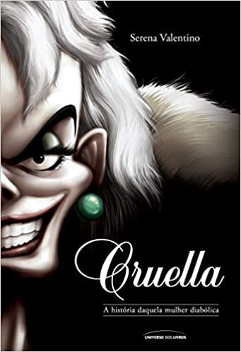 Livro Cruella Viloes da Disney