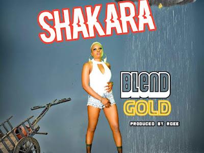 [Music] Blendgold - shakara