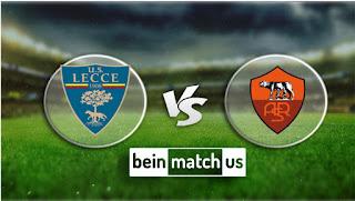مشاهدة مباراة روما وليتشي بث مباشر اليوم 23-02-2020 في الدوري الايطالي