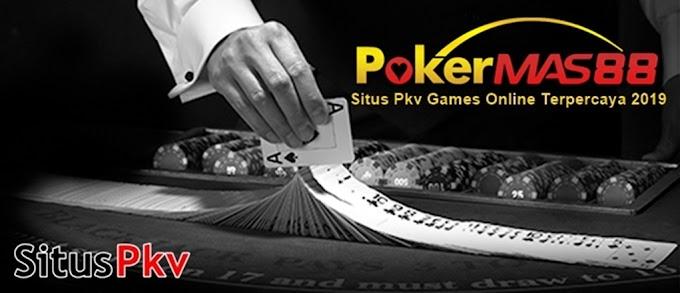 Situs Pkv Games Online Terpercaya 2019