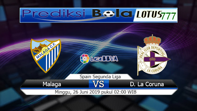 Prediksi  Malaga Vs Deportivo La Coruna  Minggu 16 Juni 2019