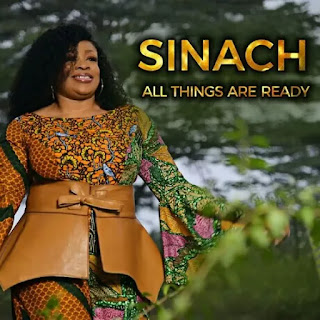 LYRICS: Sinach - All Things Are Ready