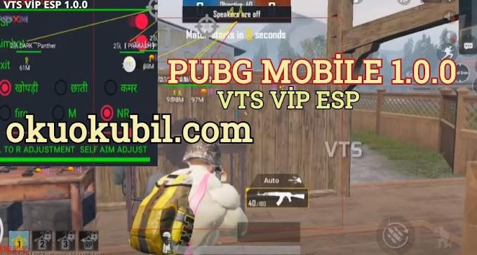 Pubg Mobile 1.0.0 VTS ESP V1.0 Gerçek Esp Menu Hilesi 2020 No Root