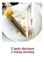 http://przysmakikarolki.blogspot.com/2017/10/ciasto-dyniowe-z-masa-serowa.html