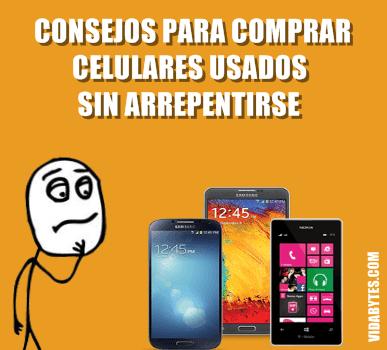 Consejos para comprar celulares usados