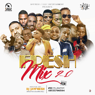 MIXTAPE: Dj Jayfresh - FRESH MIX 2.0