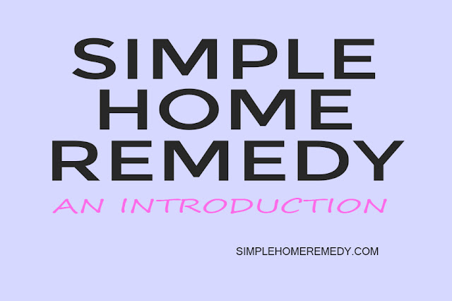 SIMPLE HOME REMEDY