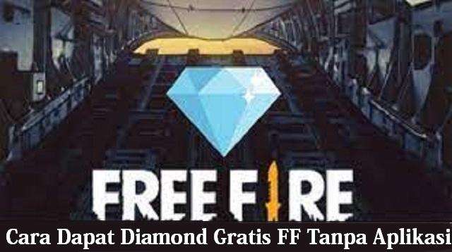 Cara Dapat Diamond Gratis FF Tanpa Aplikasi