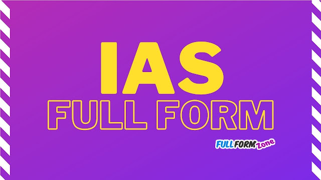 Full Form of IAS