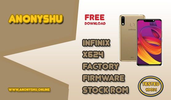 DOWNLOAD INFINIX HOT 7 X624 FIRMWARE(STOCK ROM) FLASH FILE