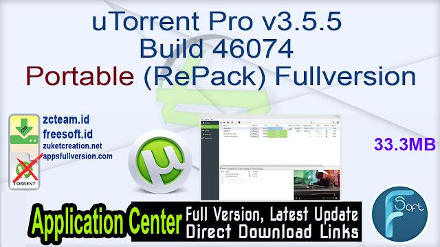 uTorrent Pro v3.5.5 Build 46074 Portable (RePack) Fullversion