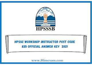 HPSSC Workshop Instructor Post Code 835 Official Answer Key  2021