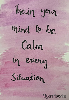 Inspirations quote - Be calm