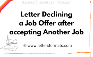 how to decline a job offer after accepting another job sample letter