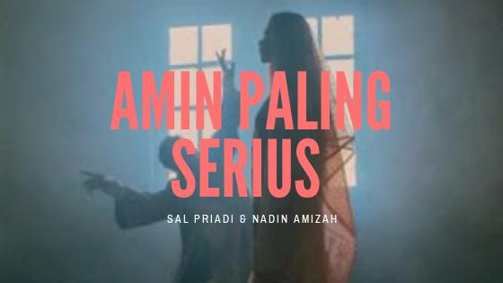 Amin Paling Serius – Sal Priadi & Nadin Amizah With English Translation