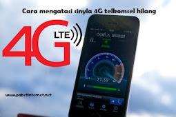 Cara Mengatasi Sinyal 4G Telkomsel Hilang atau Tidak Muncul