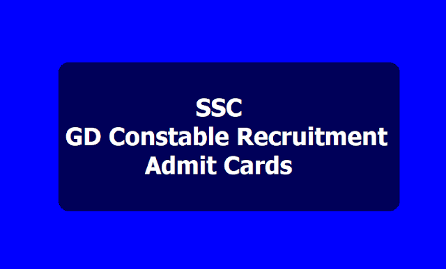 SSC GD Constable Admit Cards