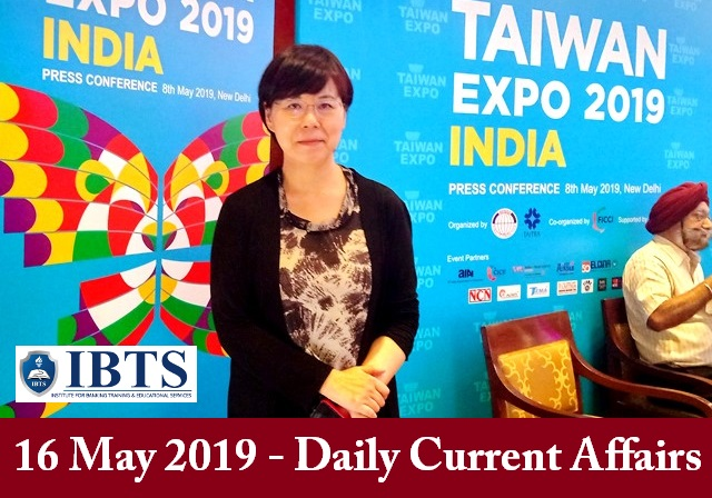 16 May 2019 - Daily Current Affairs - Online Preparation for Exams