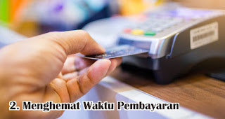 Menghemat Waktu Pembayaran Ketika Bertransaksi merupakan salah satu manfaat menggunakan e-money