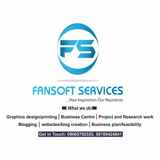 INTRODUCING 'FANSOFT SERVICES' PRINTING PRESS & ICT SERVICE